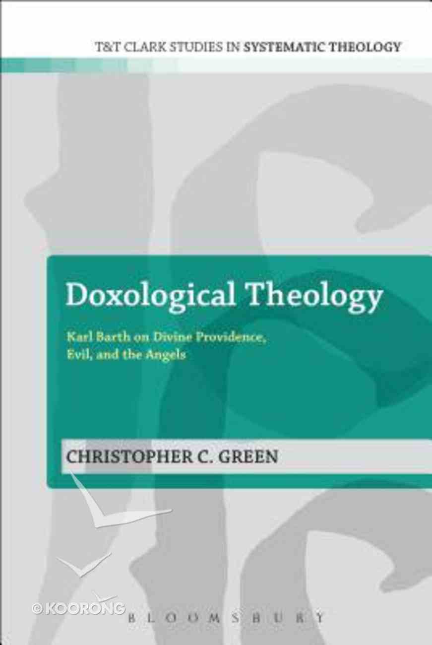 Doxological Theology (T&t Clark Studies In Systematic Theology Series) Paperback