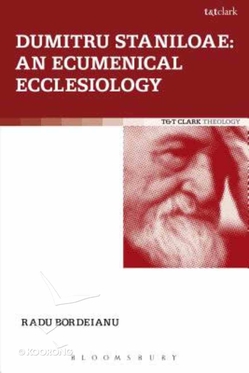 Dumitru Staniloae (Ecclesiological Investigations Series) Paperback