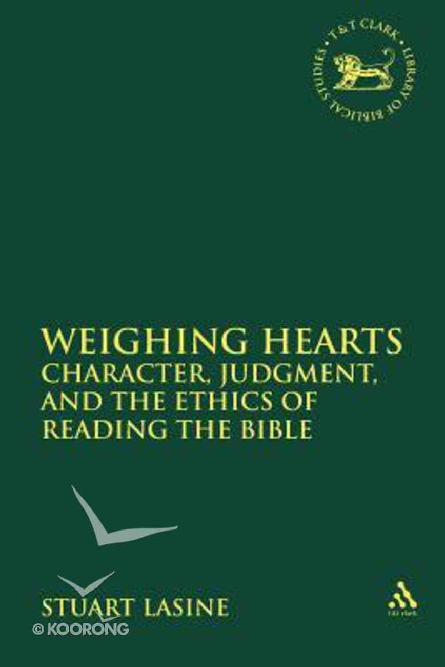 Weighing Hearts (Library Of Hebrew Bible/old Testament Studies Series) Hardback