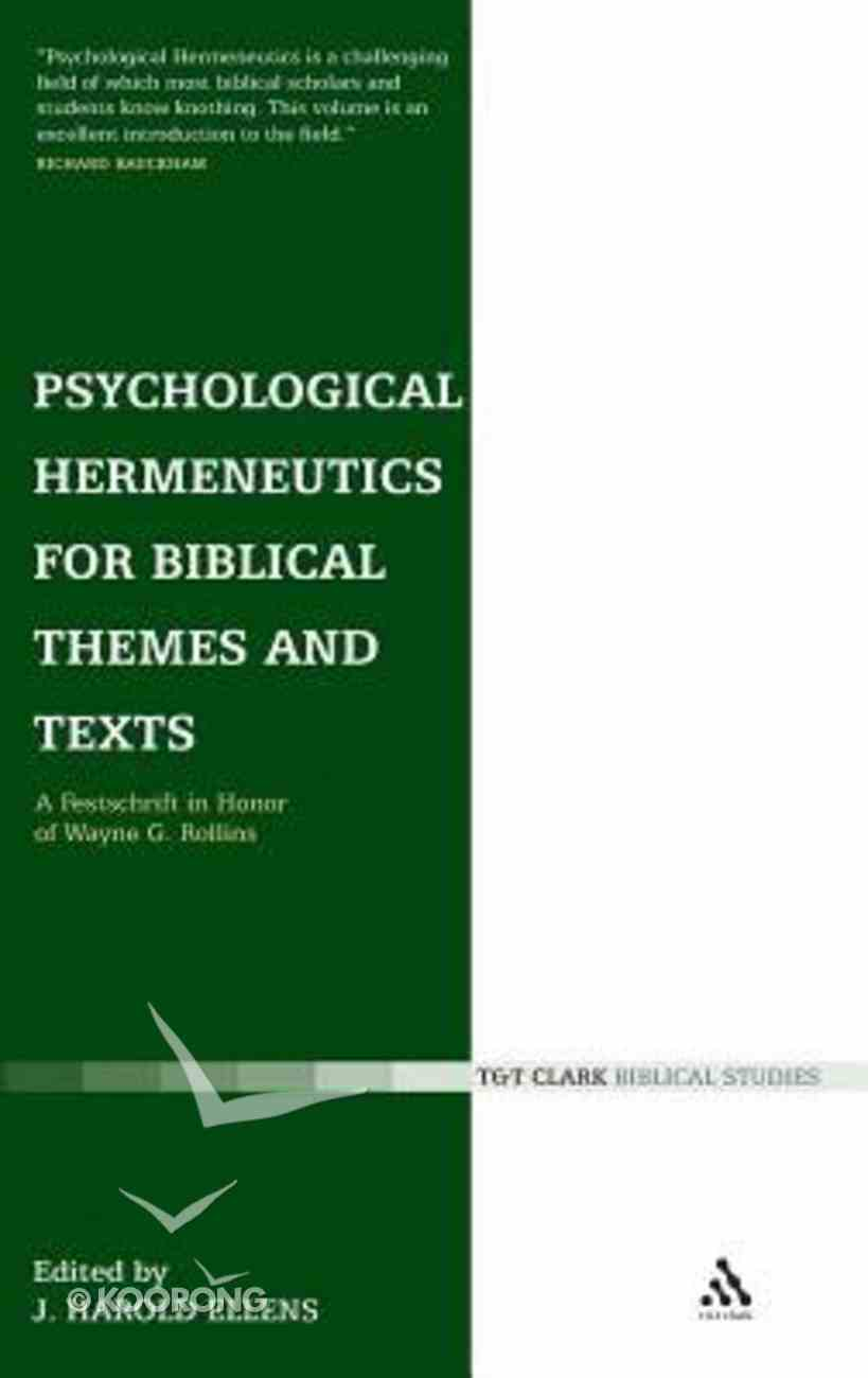 Psychological Hermeneutics For Biblical Themes and Texts Hardback