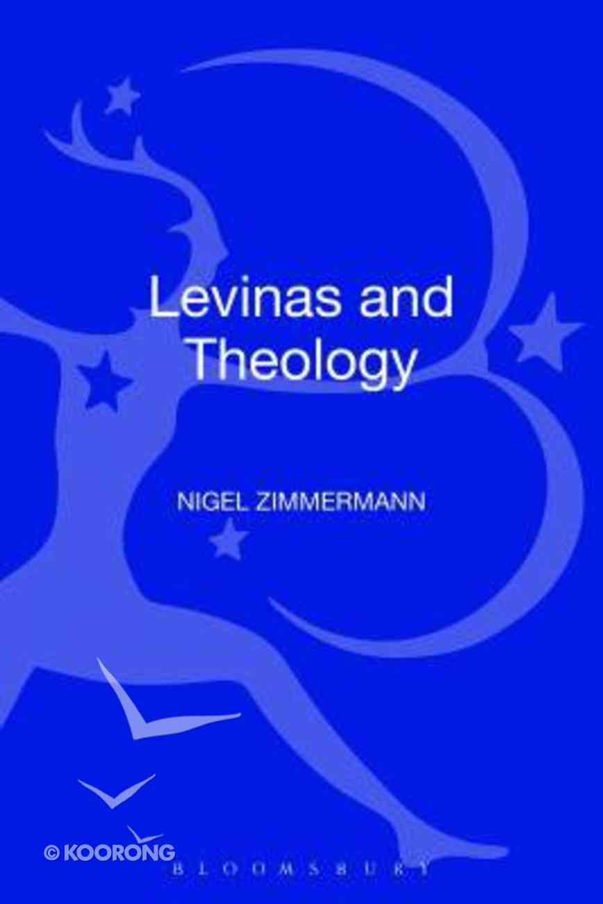 Levinas and Theology (Philosophy And Theology Series) Hardback