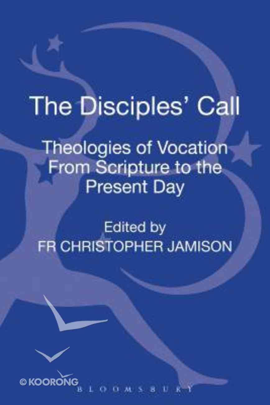 The Disciples' Call Hardback