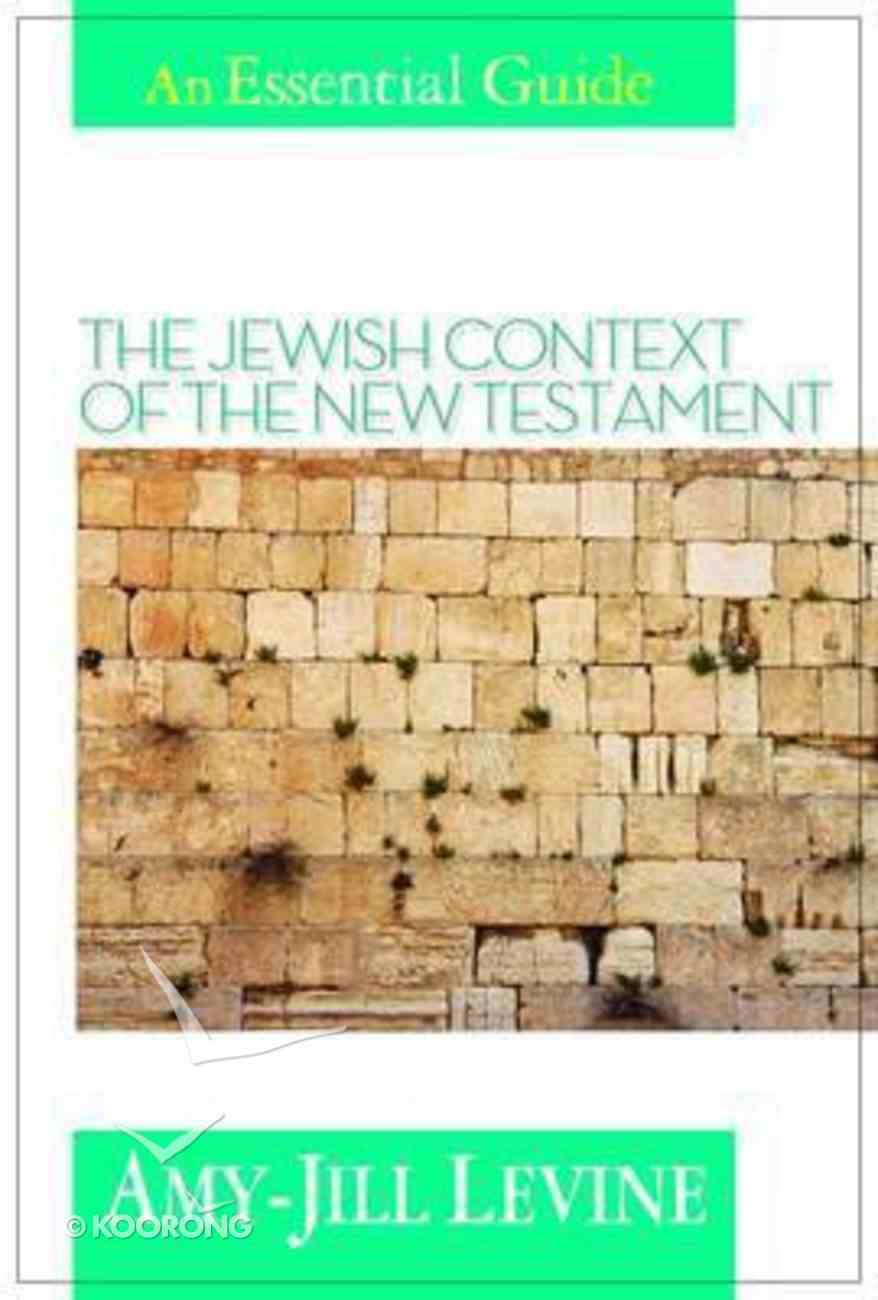 Jewish Context of the New Testament Paperback