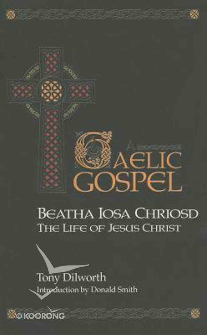 The Gaelic Gospel Hardback
