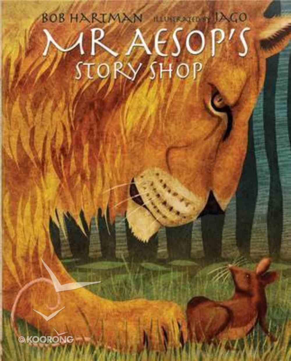 Mr Aesop's Story Shop Hardback