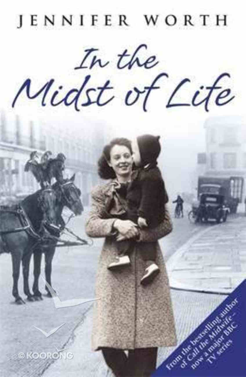 In the Midst of Life Paperback