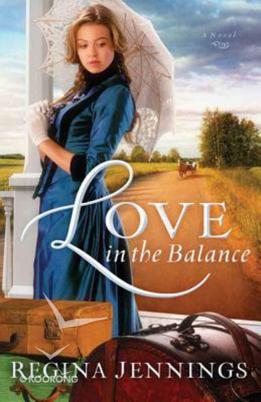 Love in the Balance (#02 in Ladies Of Caldwell County Series) Paperback