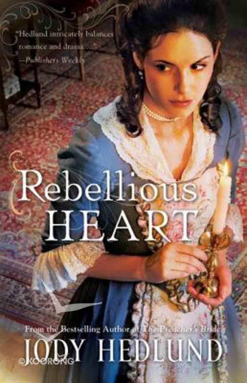 Rebellious Heart Paperback