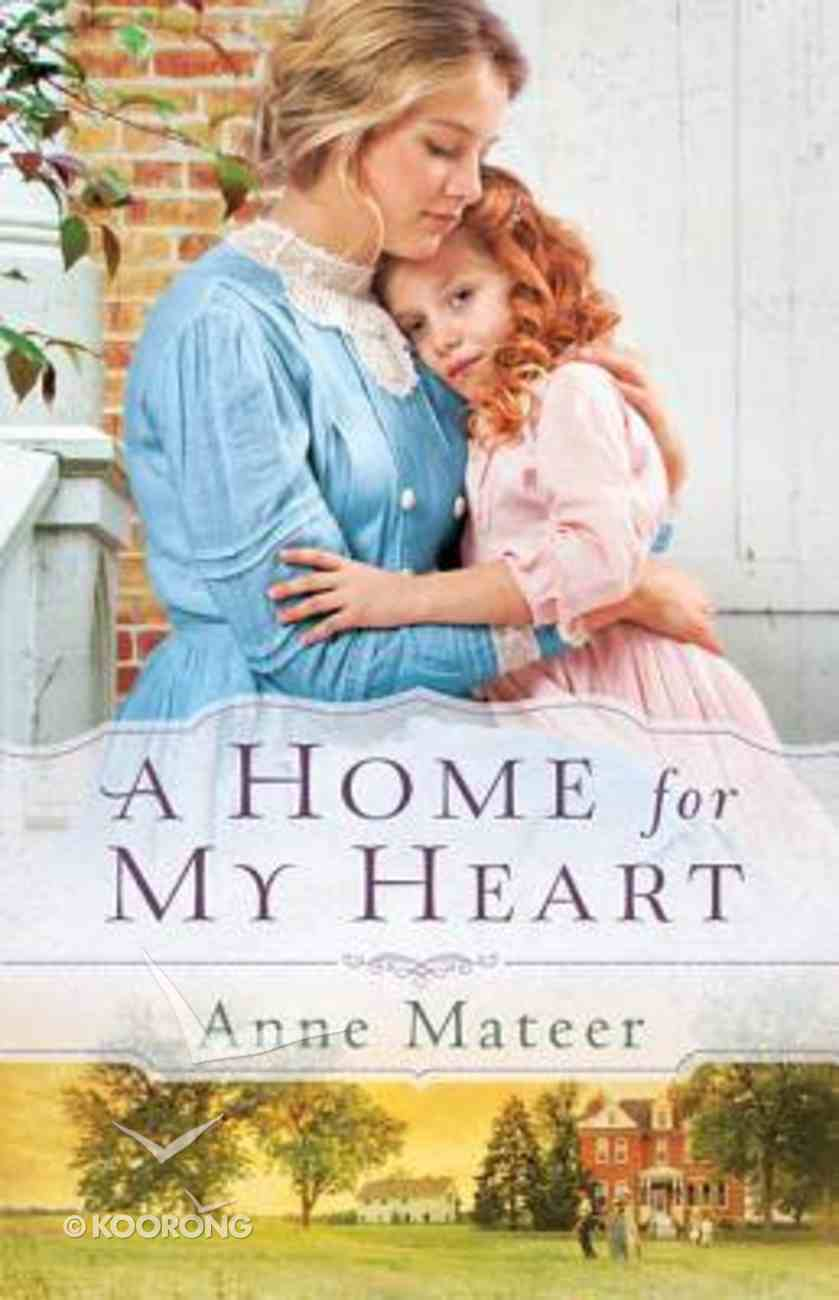 A Home For My Heart Paperback
