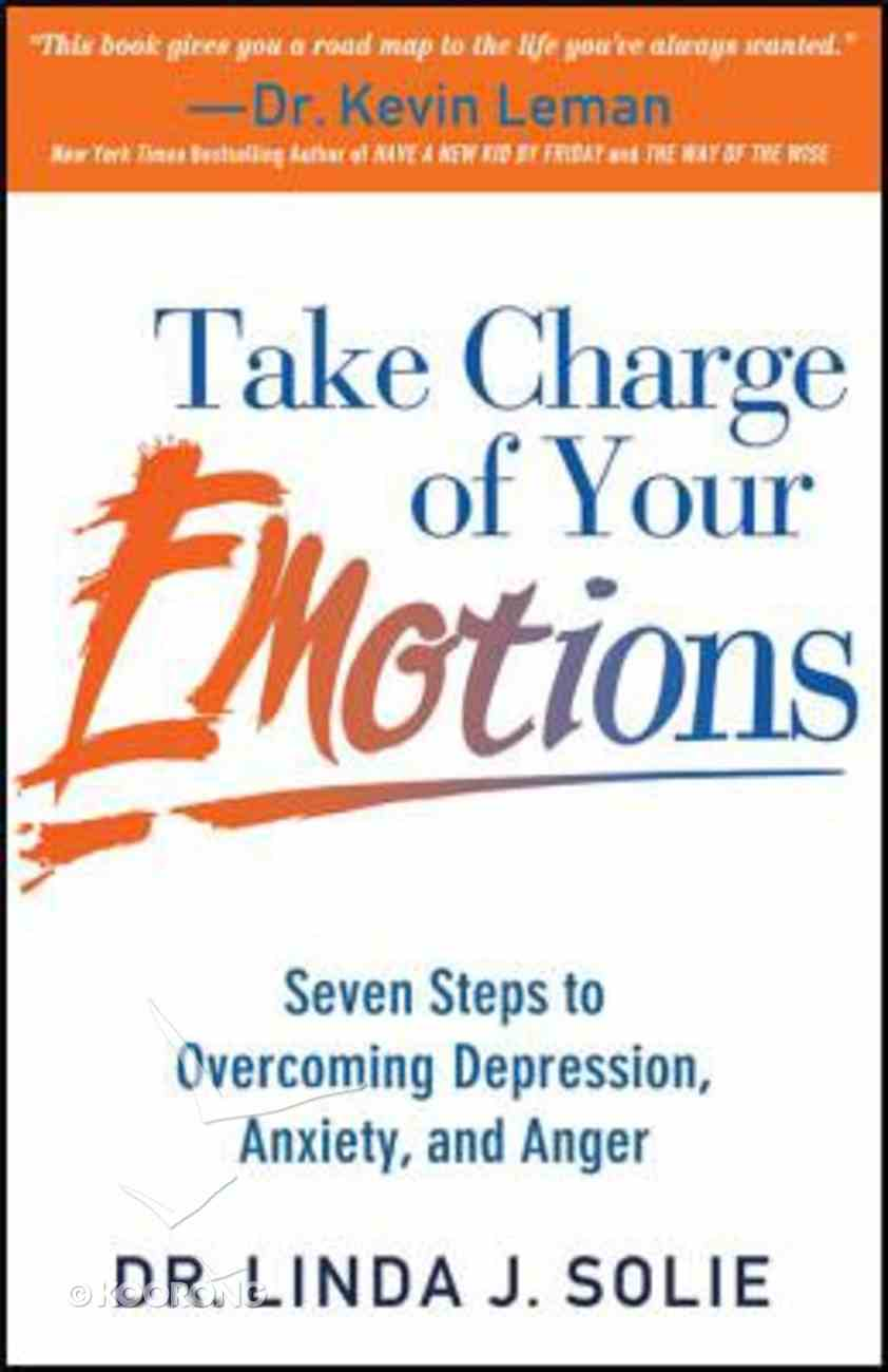 Take Charge of Your Emotions Paperback