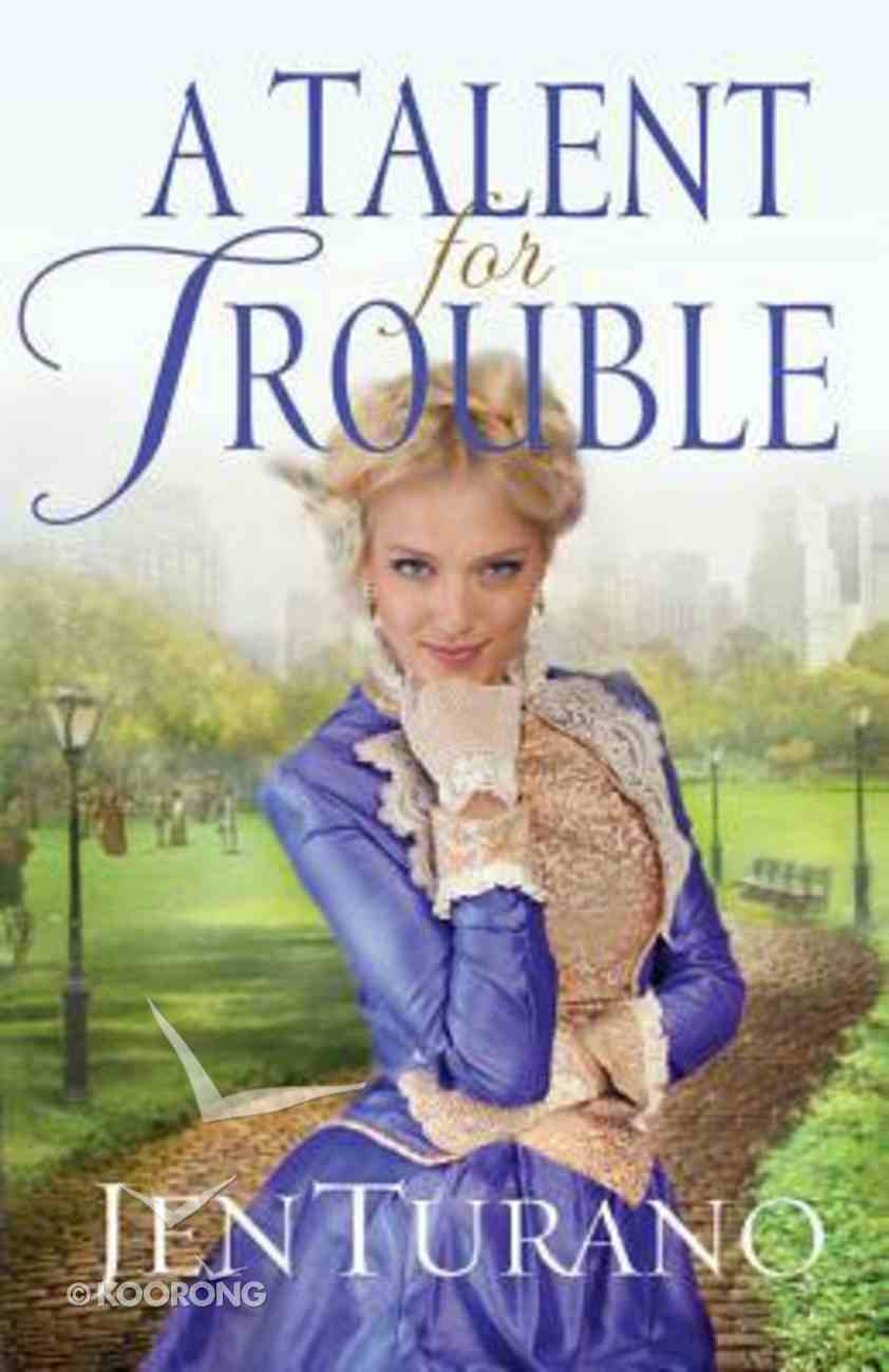 A Talent For Trouble (#03 in Ladies Of Distinction Series) Paperback