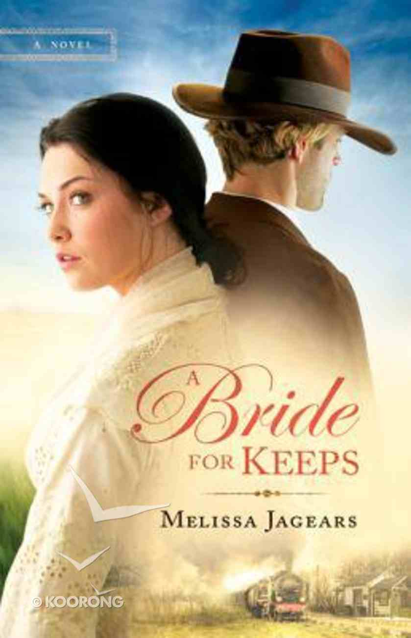 A Bride For Keeps (#01 in Unexpected Brides Series) Paperback