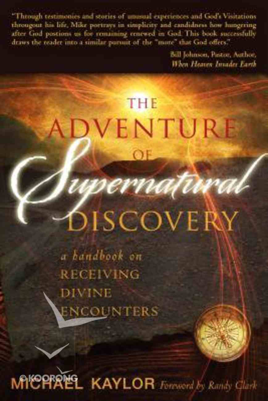 Adventures in Supernatural Discovery Paperback