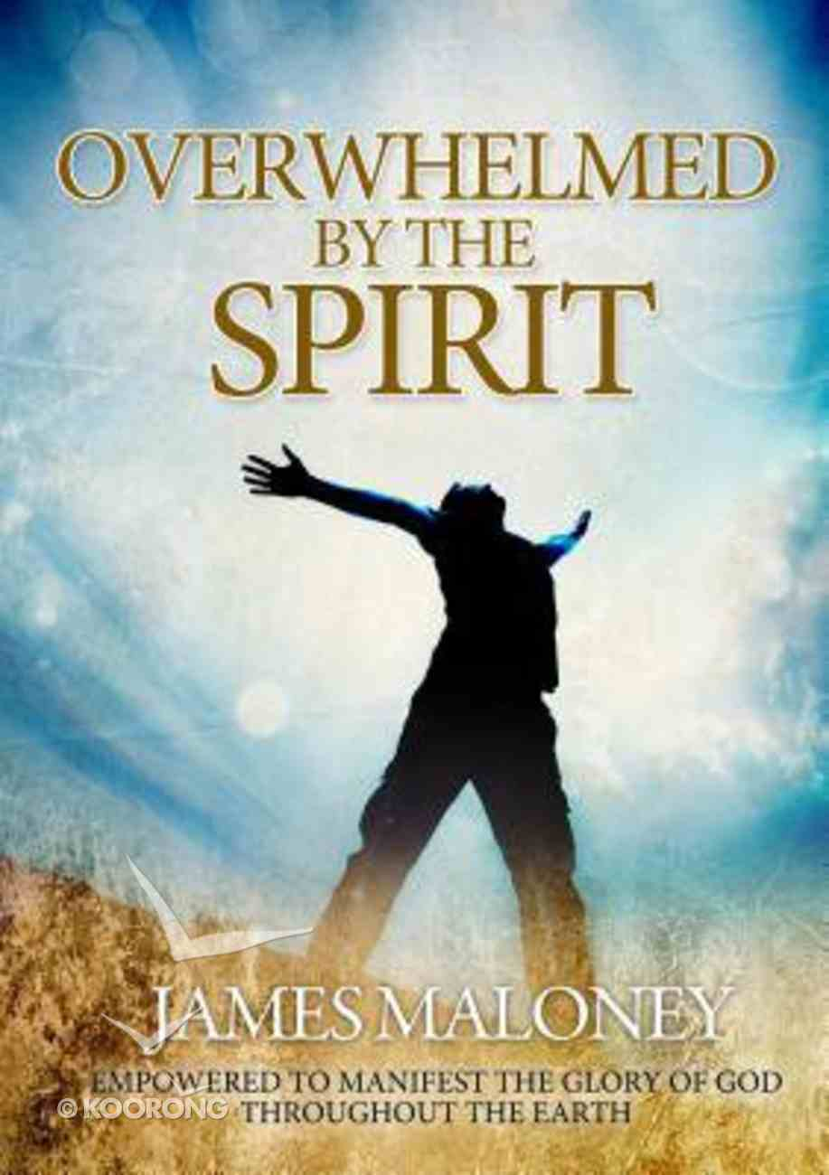 Overwhelmed By the Spirit Paperback