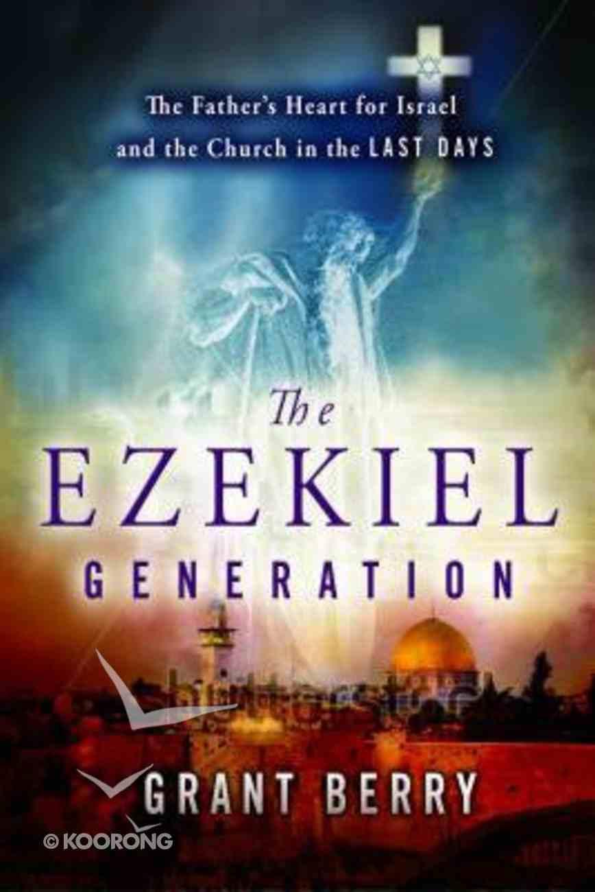 The Ezekiel Generation Paperback