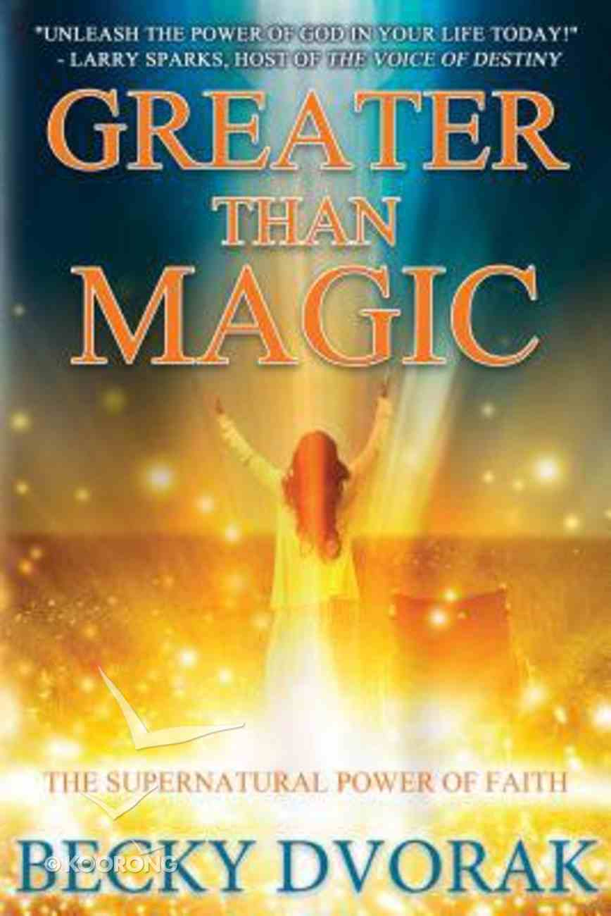 Greater Than Magic Paperback