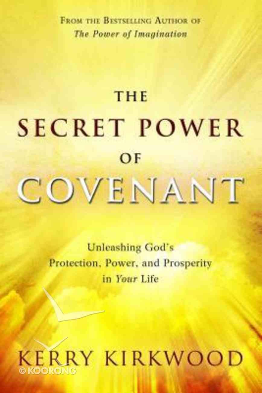 The Secret Power of Covenant Paperback