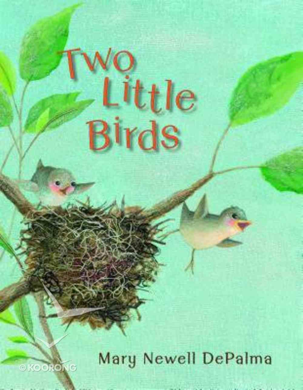 Two Little Birds Hardback