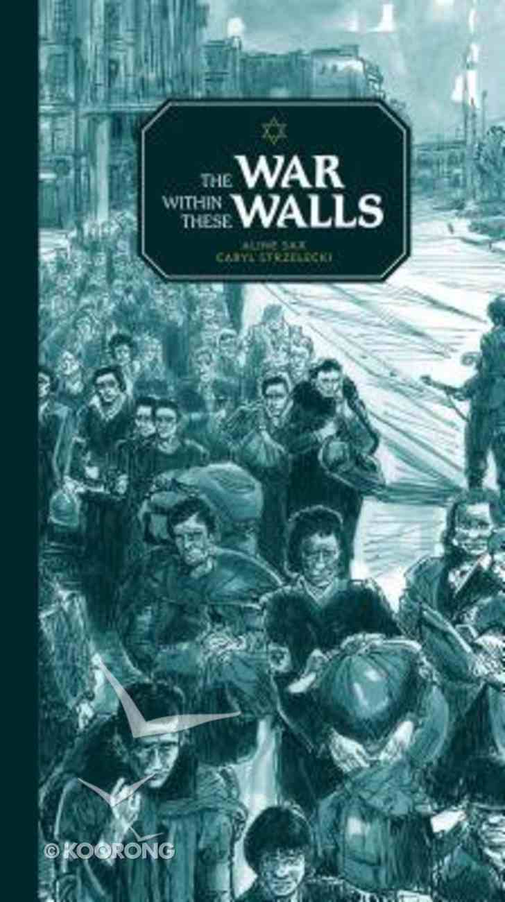 The War Within These Walls Hardback