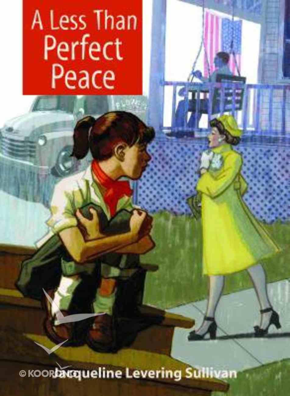 A Less Than Perfect Peace Hardback