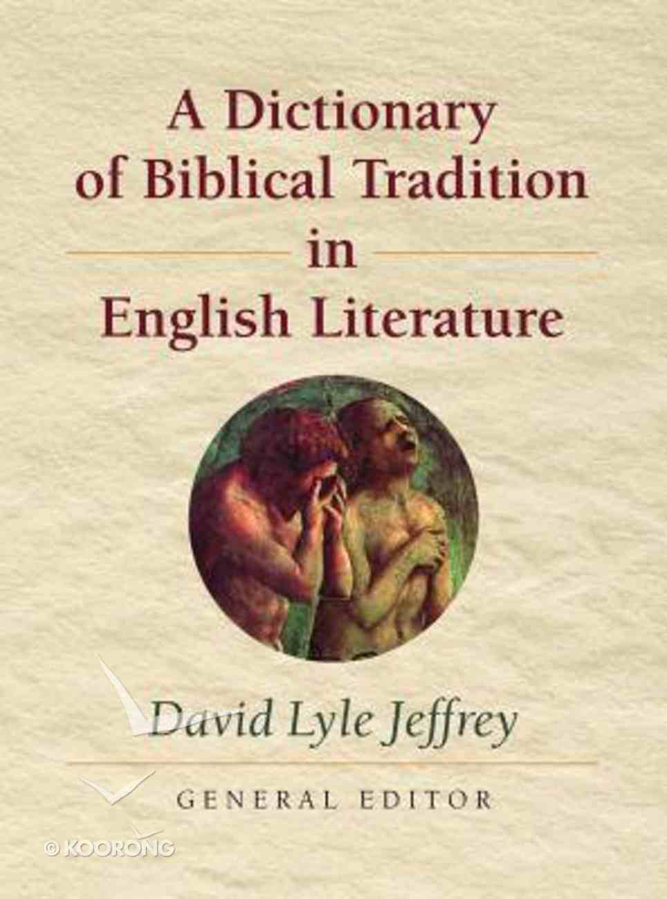 Dictionary of Biblical Tradition in English Literature Paperback