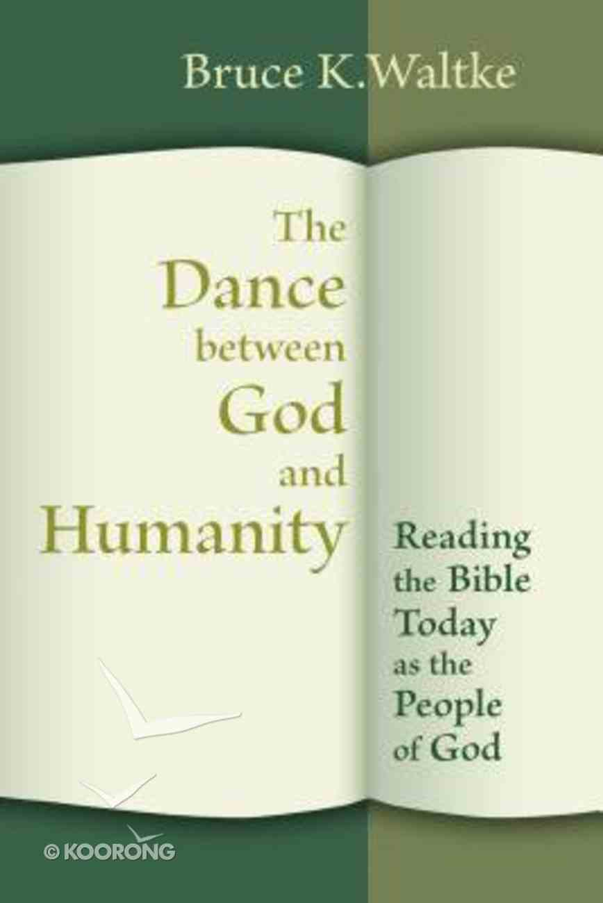 The Dance Between God and Humanity Paperback