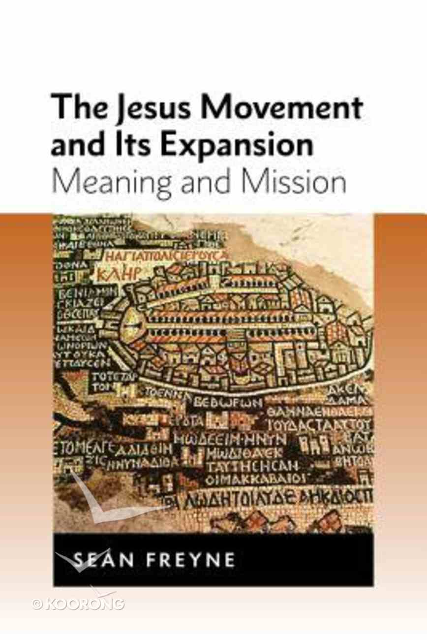 The Jesus Movement and Its Expansion Paperback