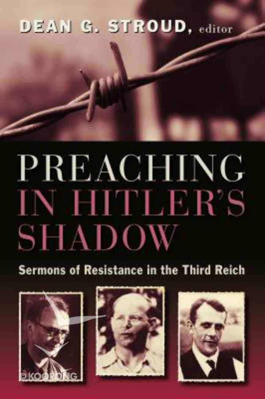 Preaching in Hitler's Shadow Paperback