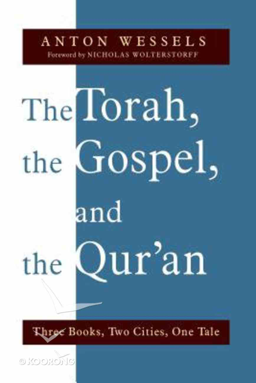Torah, the Gospel, and the Qur'an, the Paperback