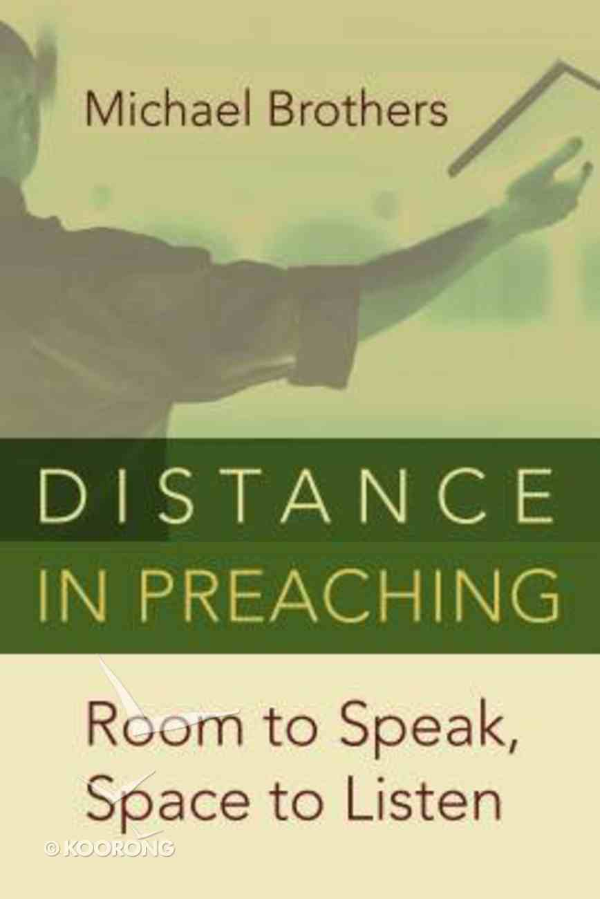 Distance in Preaching Paperback