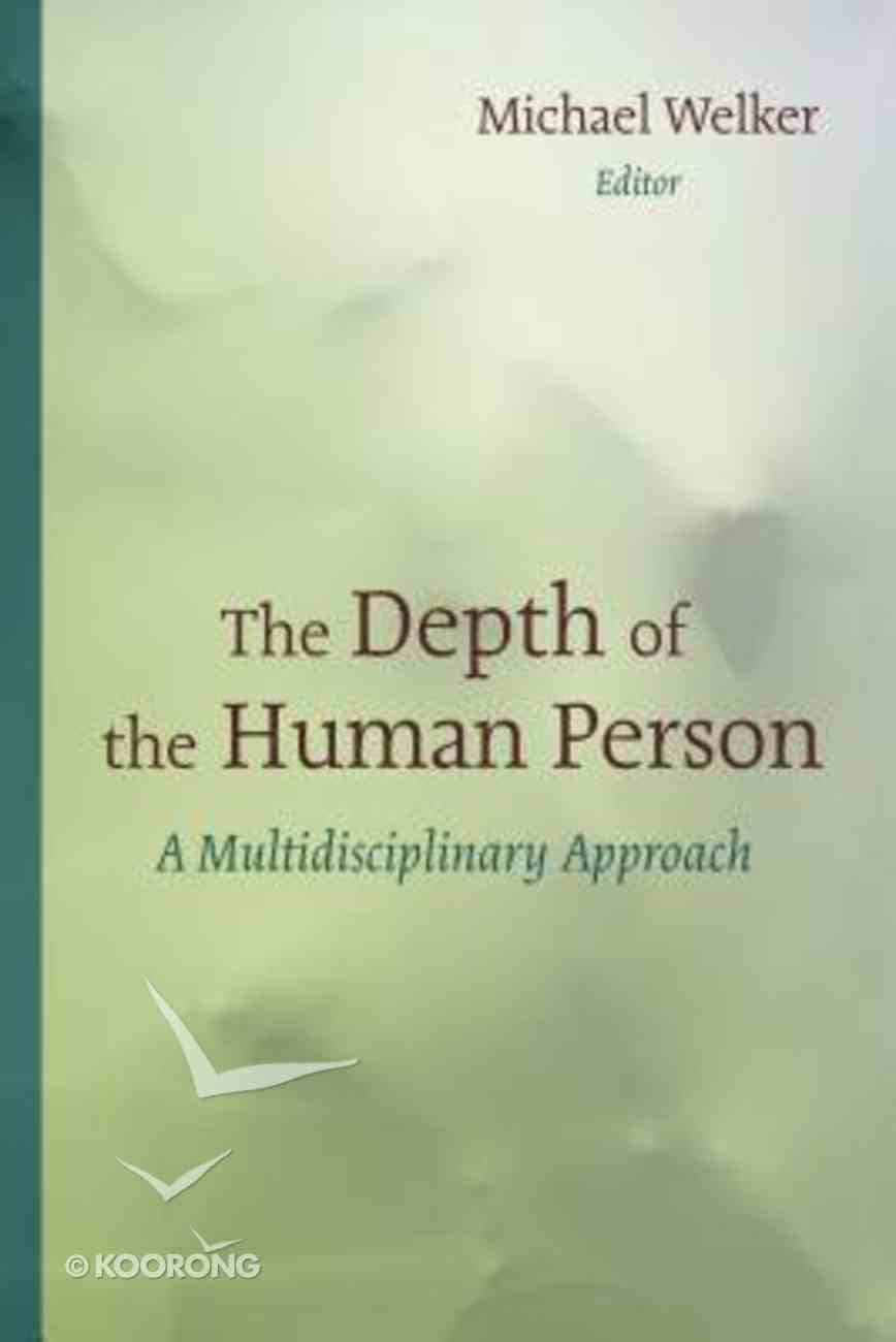 The Depth of the Human Person Paperback