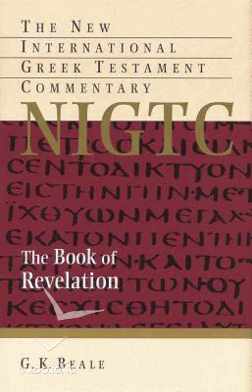 Revelation (New International Greek Testament Commentary Series) Paperback