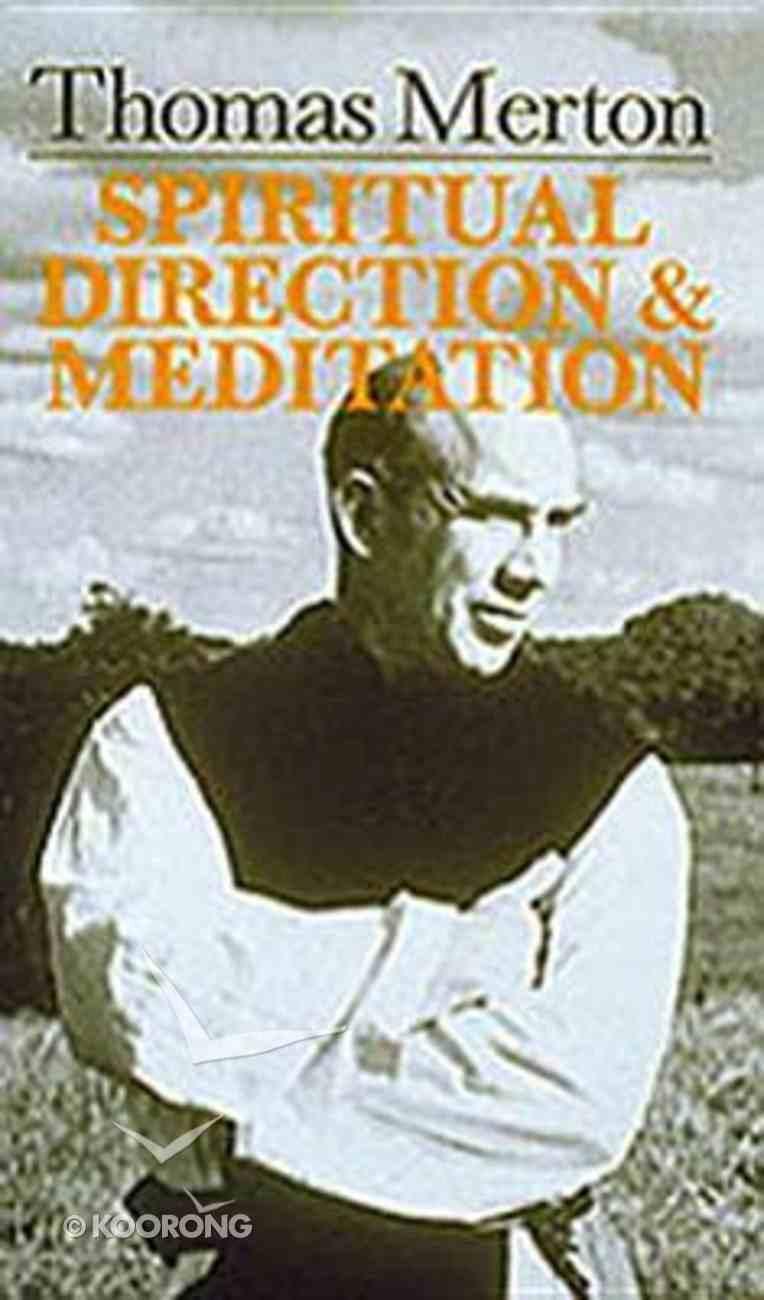Spiritual Direction & Meditation Paperback