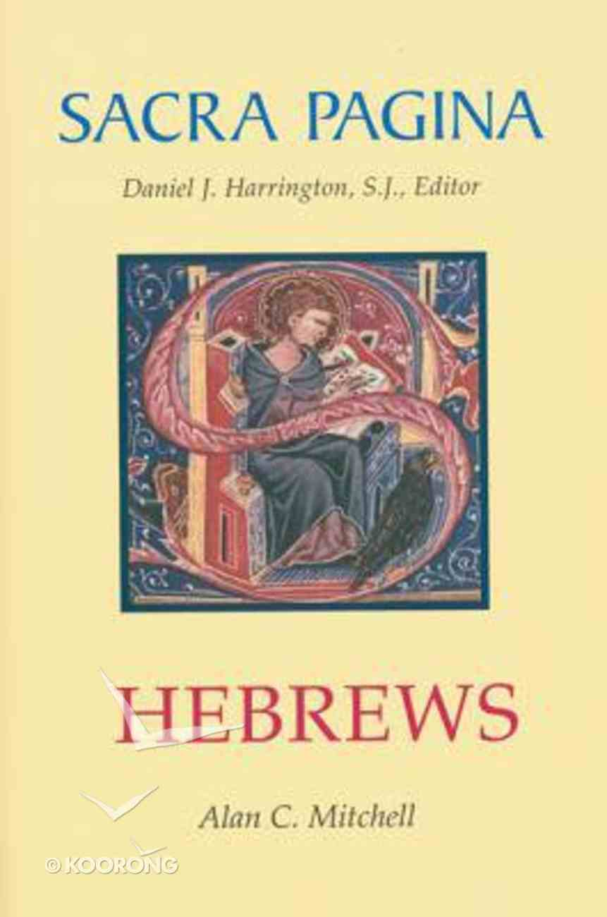Hebrews (#13 in Sacra Pagina Series) Hardback