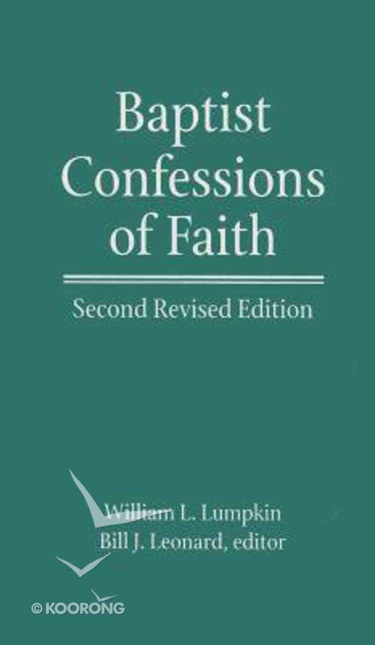 Baptist Confessions of Faith Hardback