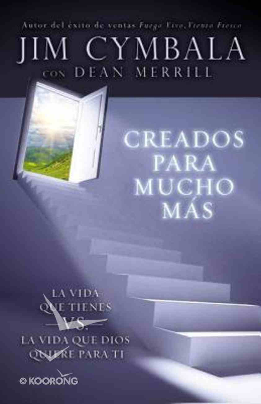 Creados Para Mucho MS (You Were Made For More) Paperback