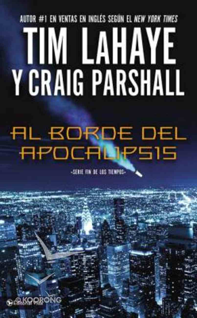 Al Borde Del Apocalipsis (Edge Of Apocalypse) Paperback