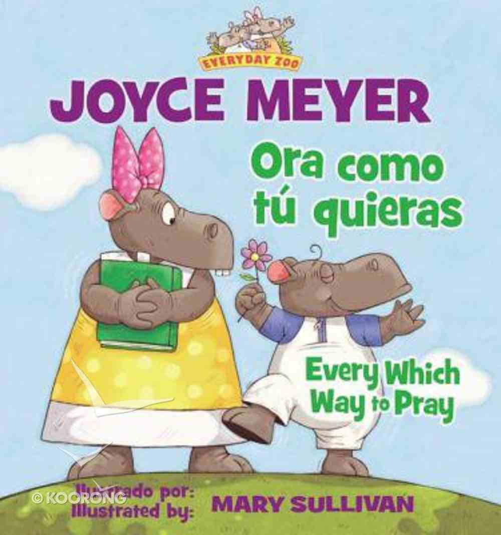 Las Diferentes Formas De Orar (Every Which Way To Pray) Paperback