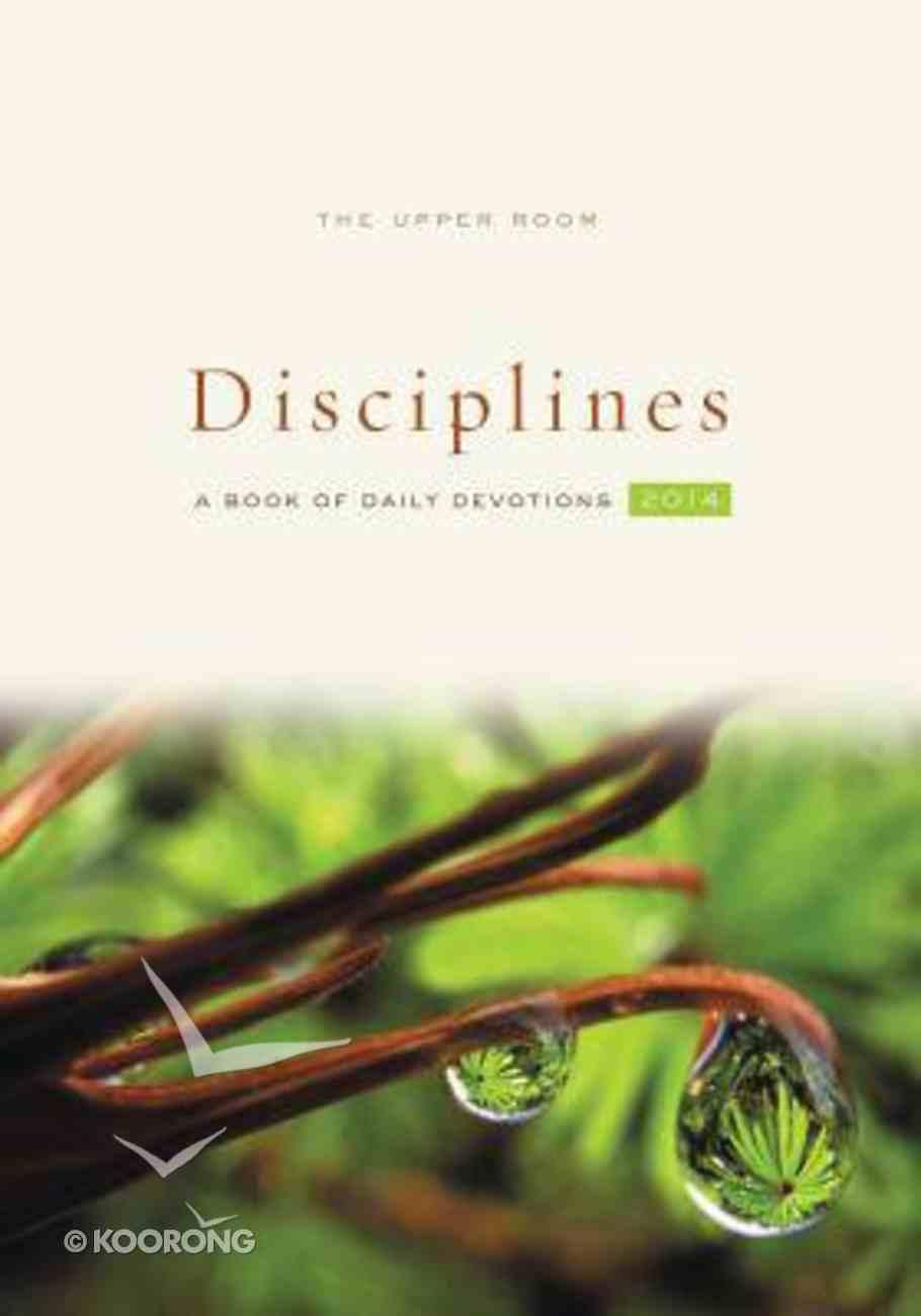 The Upper Room Disciplines 2014 Paperback
