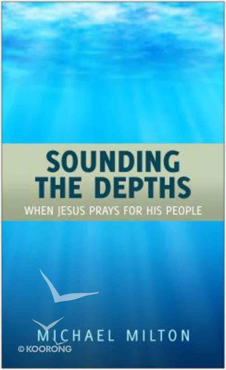 Sounding the Depths Paperback