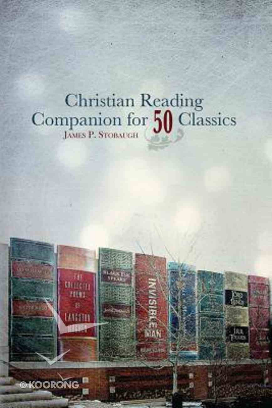Christian Reading Companion For 50 Classics Paperback