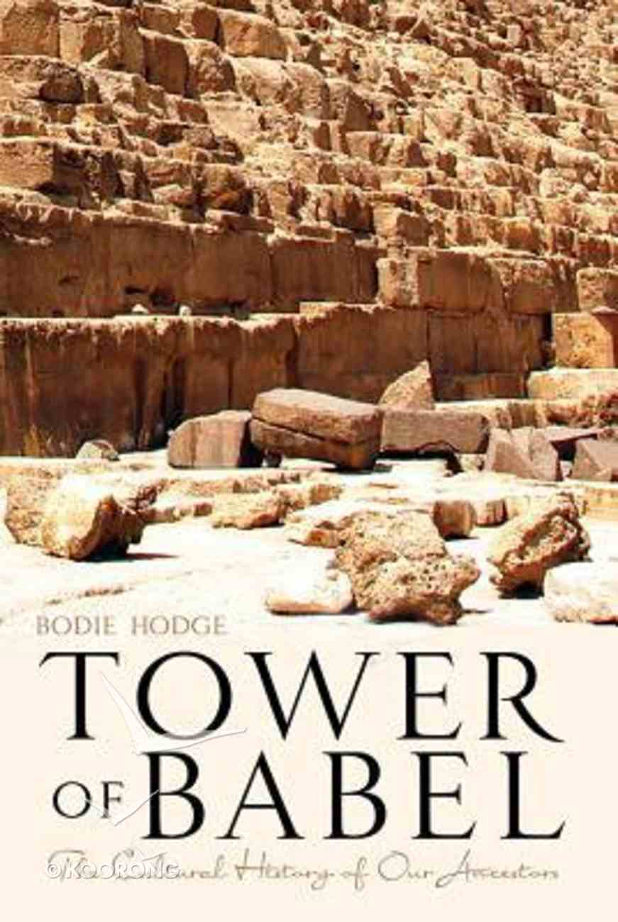 Tower of Babel: The Cultural Heritage of Our Ancestors Paperback