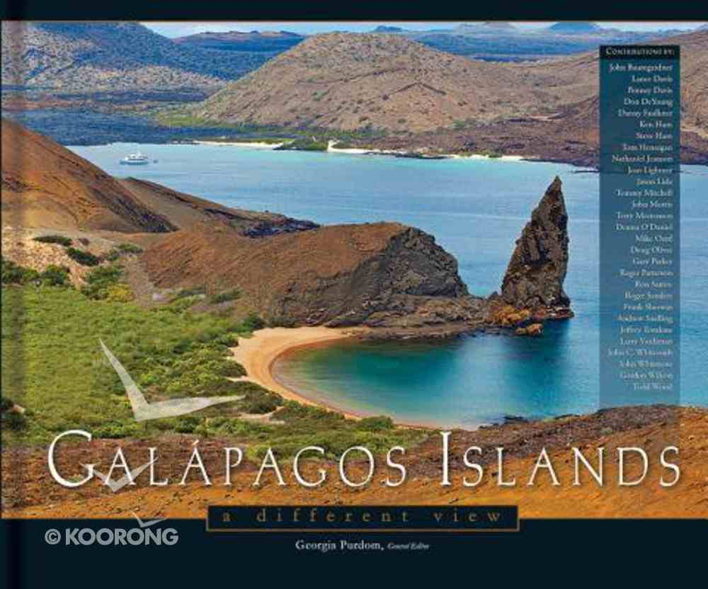 Galapagos Islands: A Different View Hardback