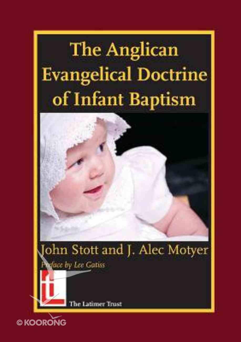 Anglican Evangelical Doctrine of Infant Baptism Paperback