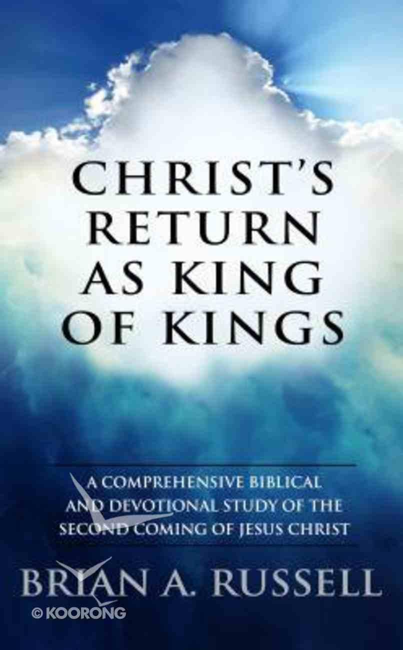 Christ's Return as King of Kings Paperback