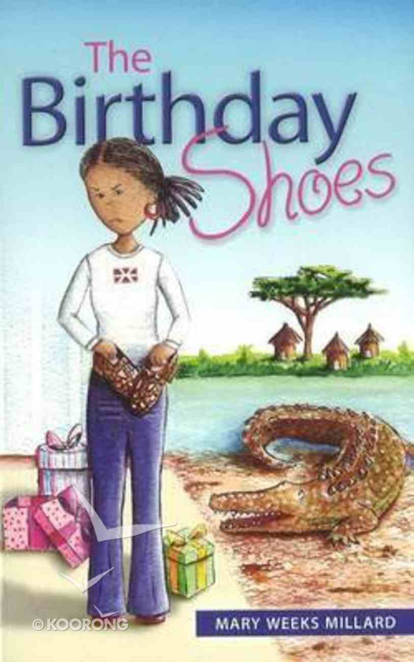 The Birthday Shoes Paperback