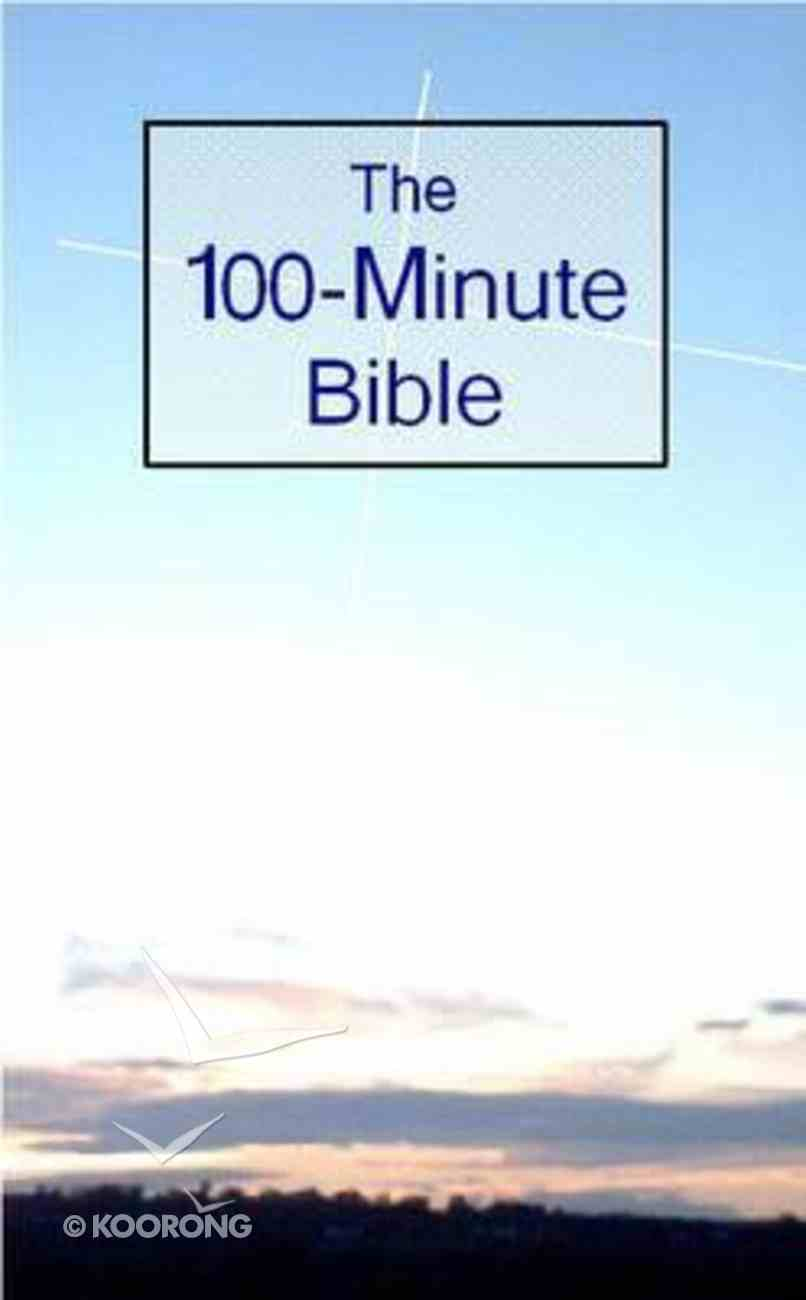 The 100-Minute Bible Paperback