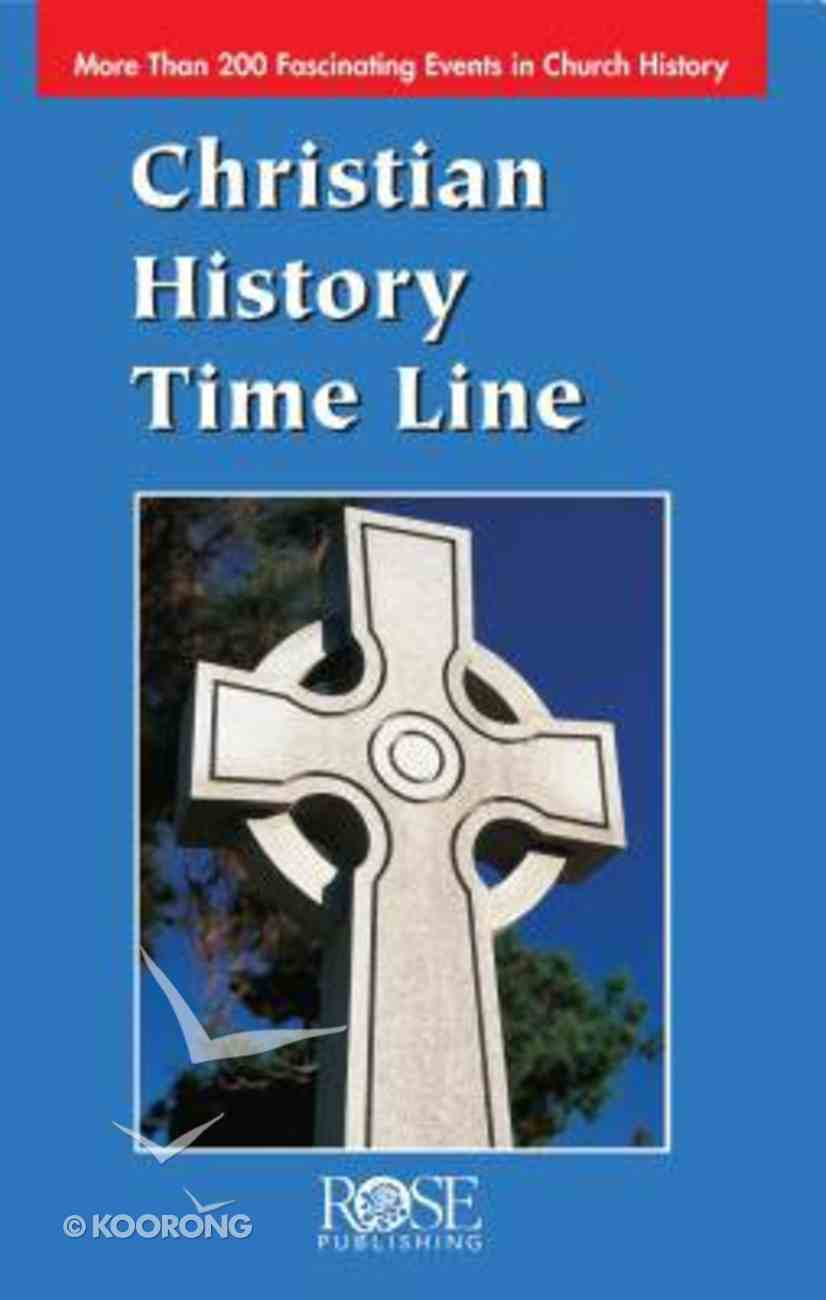 Christian History Time Line (Rose Guide Series) Booklet