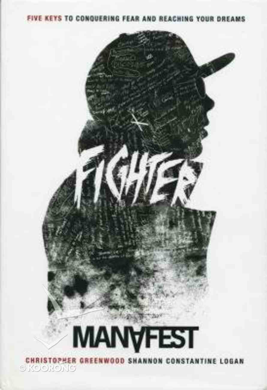Fighter: Five Keys to Conquering Your Fear and Reaching Your Dreams Hardback
