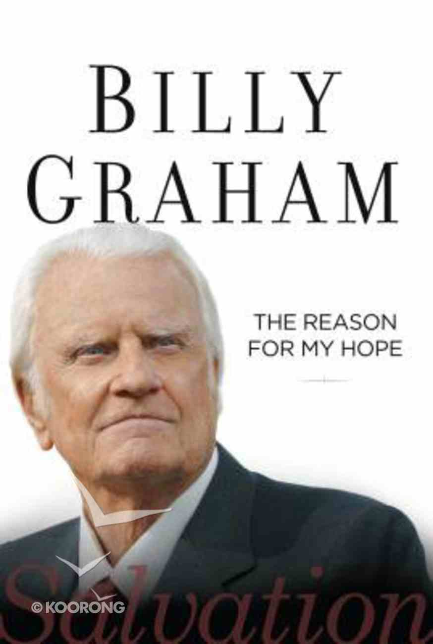 The Reason For My Hope: Salvation (Large Print) Hardback